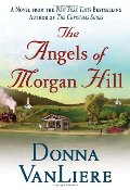 Angels of Morgan Hill (Women of Faith Fiction), The