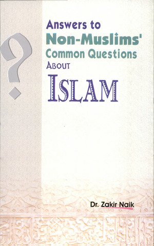 ANSWER TO NON-MUSLIM QUESTIONS