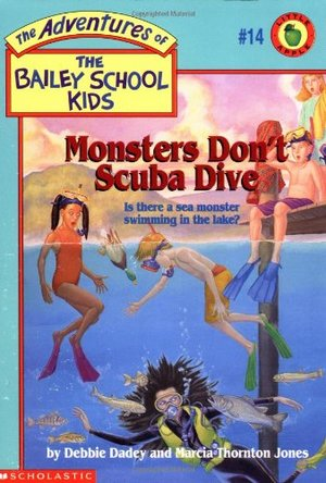 Adventures of the Bailey School Kids #14: Monsters Don't Scuba Dive