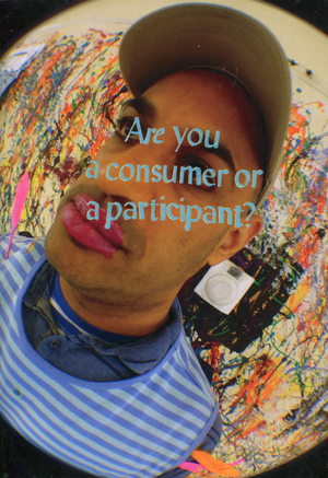 Are you a consumer or a participant?