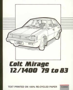 Colt Hatchback 1200 and 1400c.c. Owner's Repair Guide