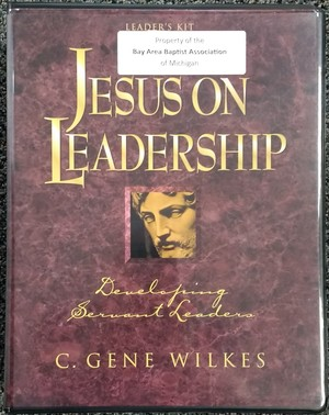 Jesus on Leadership: Resource Kit