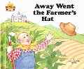 Away Went the Farmer's Hat (Magic Castle Readers)