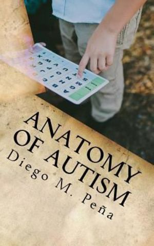Anatomy of Autism