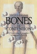Bones of Contention: A Creationist Assessment of the Human Fossils