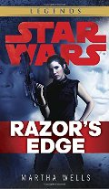 Razor's Edge: Star Wars (Empire and Rebellion) (Star Wars - Legends)