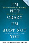 Im Not Crazy, Im Just Not You