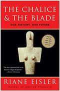 Chalice & The Blade: Our History, Our Future, The