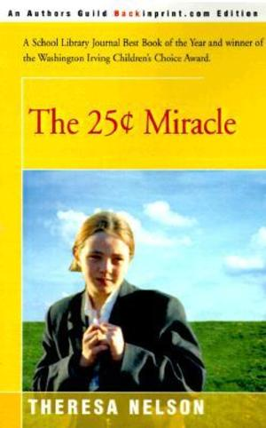 25 Cent Miracle, The