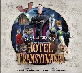 Art and Making of Hotel Transylvania, The
