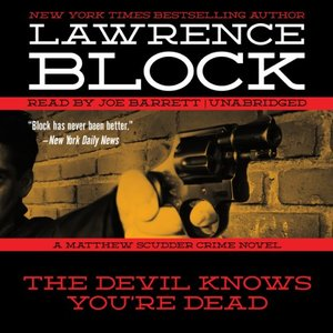 Devil Knows You're Dead (Matthew Scudder Crime Mysteries, Book 11) CD, Unabridged, Audiobook, The