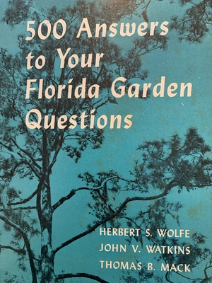 500 Answers to Your Florida Garden Questions