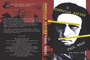 Guerilla Aspies: The Guerilla Aspies Handbook