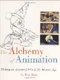 Alchemy of Animation: Making an Animated Film in the Modern Age (Disney Editions Deluxe (Film)), The