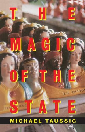 Magic of the State, The