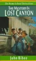 Mystery in Lost Canyon (Home School Detectives), The