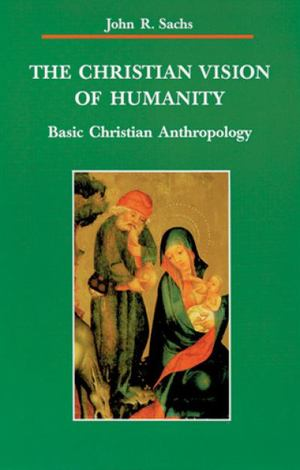 Christian Vision of Humanity, The