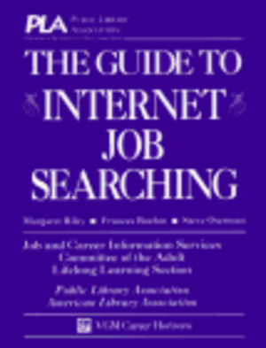 Guide to Internet Job Searching (Serial), The
