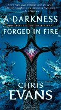 Darkness Forged in Fire: Book One of the Iron Elves, A