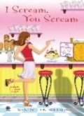 I Scream, You Scream (A La Mode Mystery, No. 1)
