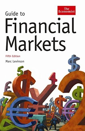 Economist Guide to Financial Markets, The