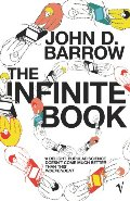 Infinite Book: A Short Guide to the Boundless, Timeless and Endless, The