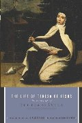 Life of Teresa of Jesus: The Autobiography of Teresa of Avila, The
