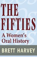 Fifties: A Women's Oral History, The