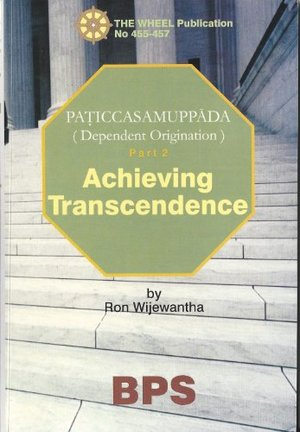 Achieving Transcendence: Dependent Origination: Pt. 2