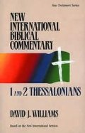 1 and 2 Thessalonians (New International Biblical Commentary)