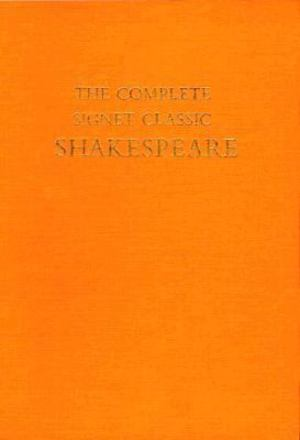 Complete Signet Classic Shakespeare, The