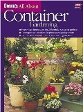 All About Container Gardening (Ortho's All About Gardening)