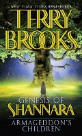 Armageddon's Children (The Genesis of Shannara, Book 1)