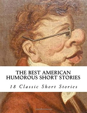 Best American Humorous Short Stories, The