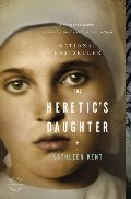 Heretic's Daughter: A Novel, The