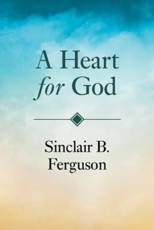 Heart for God, A