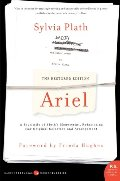 Ariel: The Restored Edition: A Facsimile of Plath's Manuscript, Reinstating Her Original Selection and Arrangement (P.S.)