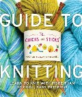 Chicks with Sticks Guide to Knitting: Learn to Knit with more than 30 Cool, Easy Patterns (Chicks with Sticks (Paperback)), The
