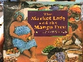 Market Lady and the Mango Tree, The