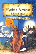 Pilgrims Almanac: Reflections for Each Day of the Year, A