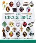 Wicca Bible: The Definitive Guide to Magic and the Craft, The