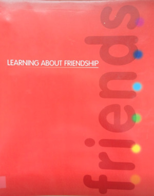 Learning About Friendship (2008) St John of God Carmona Services [CONTACT SJOG LIBRARY TO BORROW]