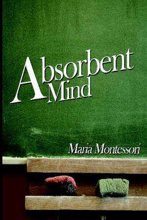 Absorbent Mind, The
