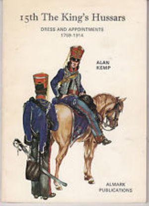 15th The King's Hussars: Dress and Appointments, 1759-1914