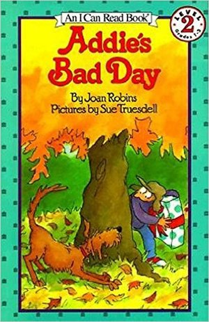 Addie's Bad Day (An I Can Read Book)