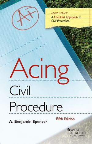 Acing: Civil Procedure 5th Ed.