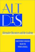 ALT DIS: Alternative Discourses and the Academy