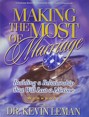 Making the Most of Marriage Workbook