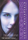 Secret Hour (Midnighters #1), The