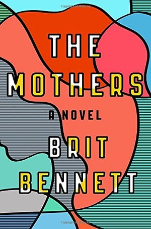 Mothers: A Novel, The